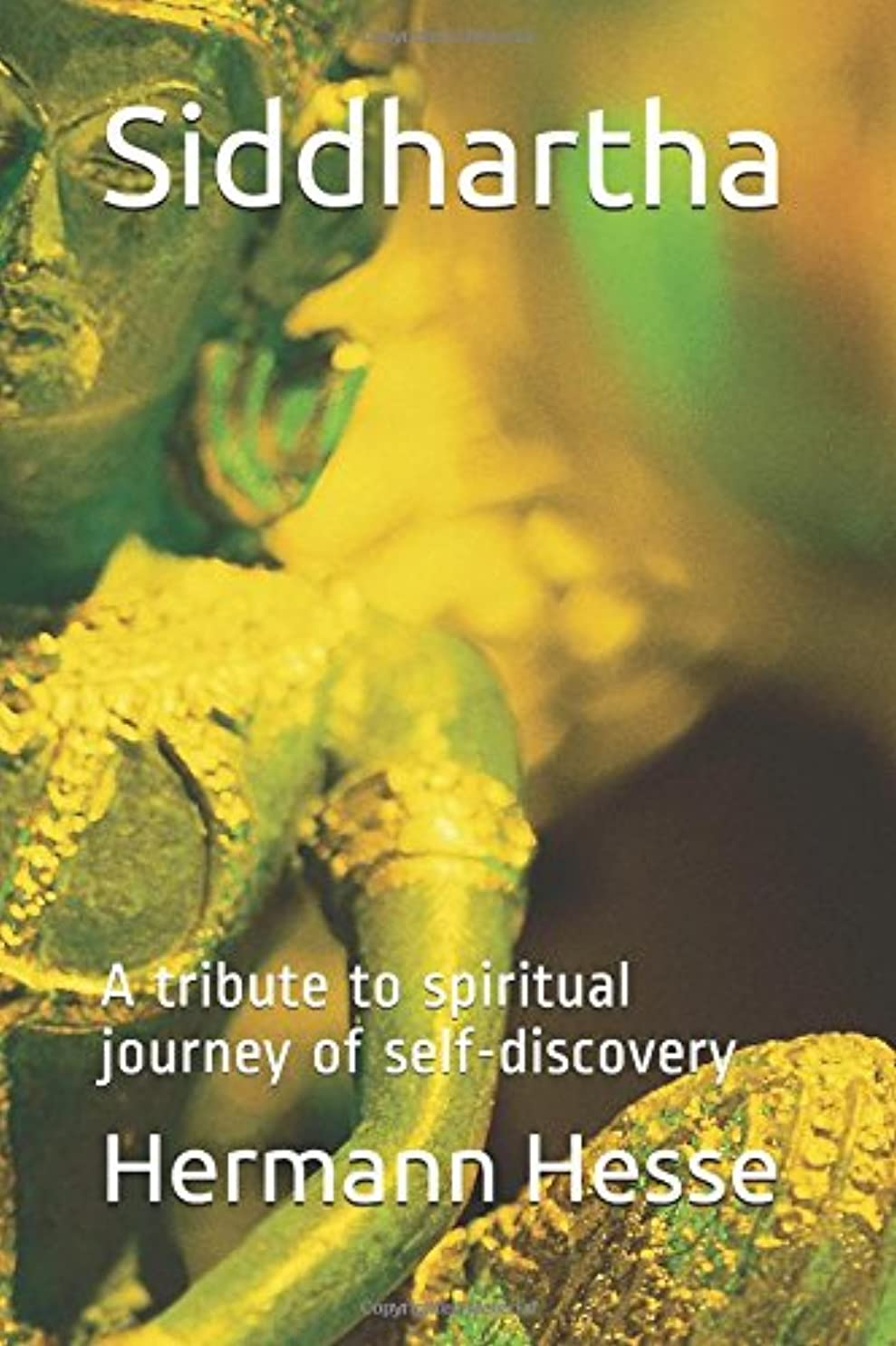 無視抜け目のないパイプラインSiddhartha: A tribute to spiritual journey of self-discovery