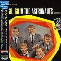 Go Go Go by Astronauts (2008-06-25)