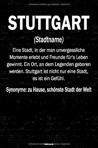 Stuttgart Notizbuch: Definition von der Stadt Stuttgart Journal DIN A5 liniert 120 Seiten Geschenk
