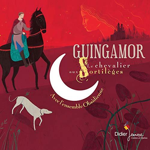 Couverture de Guinguamor, le chevalier aux sortilèges