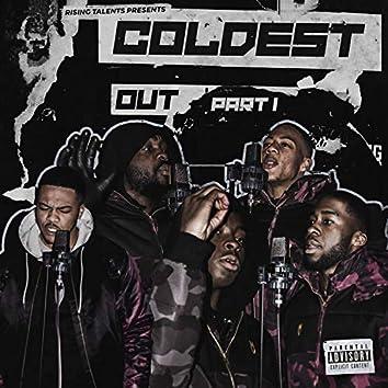 Coldest Out, Pt. 1