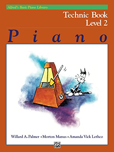 Alfred's Basic Piano Library - Technic Book 2: Learn How to Play Piano with This Esteemed Method (English Edition)
