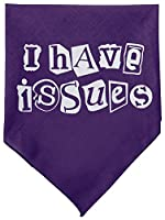 Mirage Pet Products 66-32 SMPR I Have Issues Screen Print Bandana Purple Small