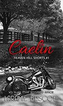 Caelin (Heaven Hill Shorts Book 1) by [Laramie Briscoe]