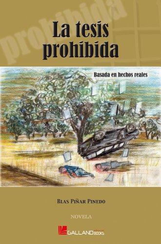 La Tesis Prohibida (Trilogía La Tesis Prohibida, Historia de ...