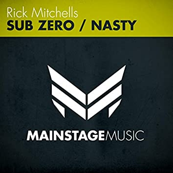 Sub Zero / Nasty