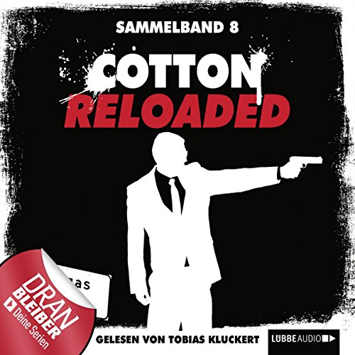 Cotton Reloaded: Sammelband 8 (Cotton Reloaded 22 - 24) Titelbild