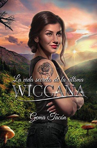 La vida secreta de la última wiccana