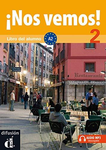 ¡Nos vemos! 2. Libro del alumno + CD (Nivel A2) (Ele - Texto Español)