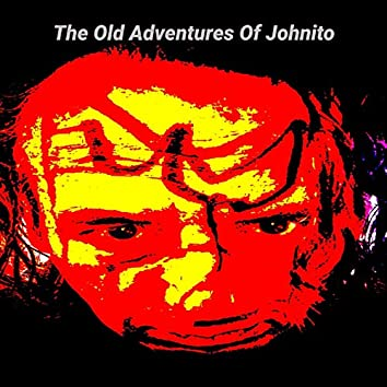The Old Adventures of Johnito (Remastered)
