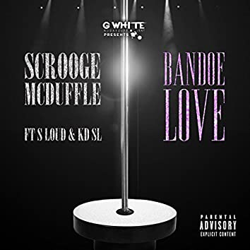 Bandoe Love (feat. S Loud & KD SL)