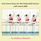 IMAGE Buy New Piano Music for the Dedicated Dancer on Amazon IMAGE