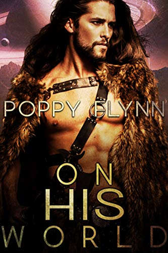 On His World: A Sci-Fi Romance (English Edition)