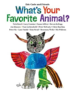 What's Your Favorite Animal? (Eric Carle and Friends' What's Your Favorite Book 1)