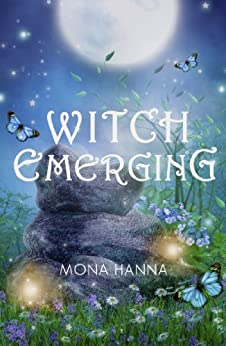 Witch Emerging (High Witch Book 2) by [Mona Hanna]