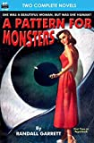 A Pattern for Monsters & Star Surgeon