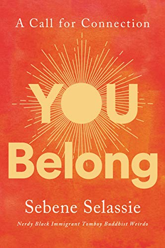 You Belong: A Call for Connection (English Edition)