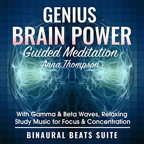 Genius Brain Power Guided Meditation with Gamma & Beta Waves: Relaxing Study Music for Focus & Concentration: cover art