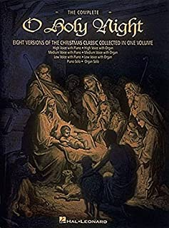The Complete O Holy Night: Keyboard/Vocal