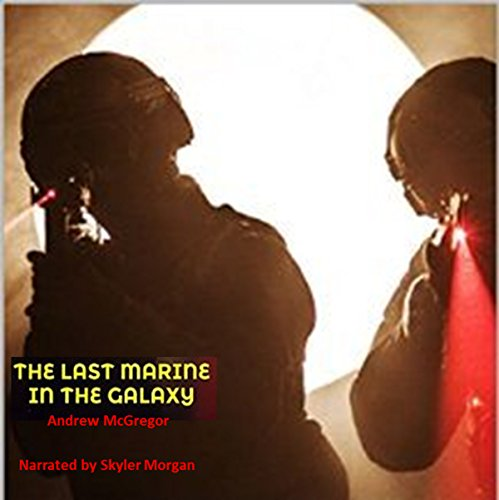 The Last Marine in the Galaxy audiobook cover art