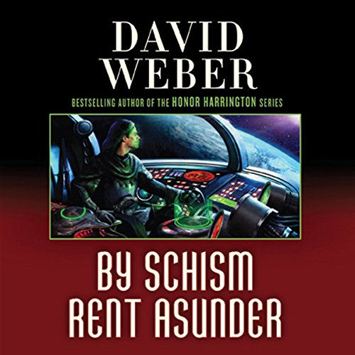 By Schism Rent Asunder     Safehold Series, Book 2              Written by:                                                                                                                                 David Weber                               Narrated by:                                                                                                                                 Oliver Wyman                      Length: 25 hrs and 19 mins     13 ratings     Overall 4.7