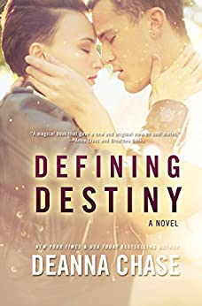 Defining Destiny (Destiny, Book 1): New Adult Romance by [Deanna Chase]