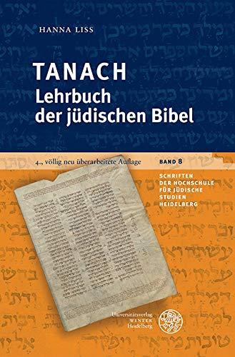 Tanach - Lehrbuch der jüdischen Bibel (Schriften der Hochschule für Jüdische Studien Heidelberg 8)