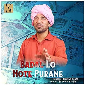 Badal Lo Note Purane