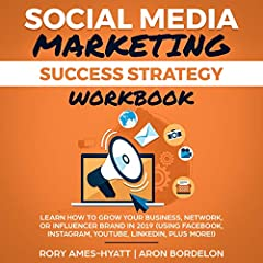 Social Media Marketing Success Strategy Workbook