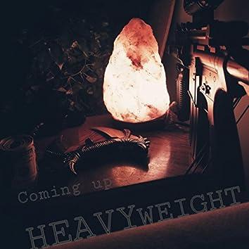 Coming Up (Heavyweight Single)