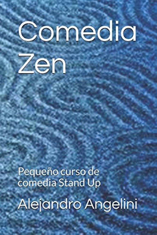 サスペンドアトミックプレフィックスComedia Zen: Peque?o curso de comedia Stand Up (La tecnica del humor)