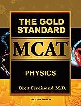 The Gold Standard MCAT Physics