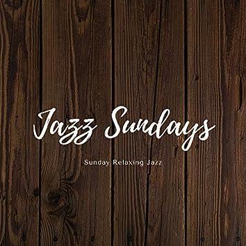 Sunday Relaxing Jazz