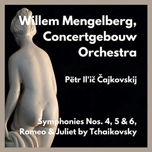 Willem Mengelberg & Concertgebouw Orchestra