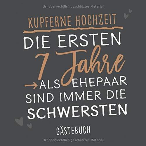 Gästebuch zum Hochzeitsjubiläum: 'Kupferne Hochzeit': Erinnerungsbuch zum Jubiläum mit 120 Seiten...