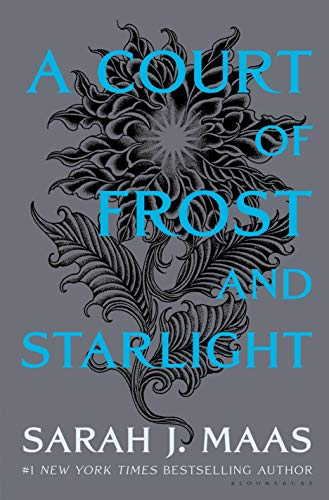 Compare Textbook Prices for A Court of Frost and Starlight A Court of Thorns and Roses New Edition ISBN 9781635575613 by Maas, Sarah J.