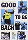 Manchester City - Good To Be Back [Reino Unido] [DVD]