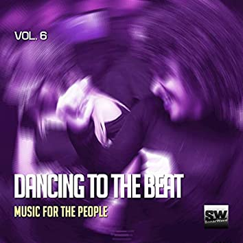 Dancing To The Beat, Vol. 6 (Music For The People)