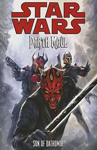 Star Wars: Darth Maul: Son of Dathomir.