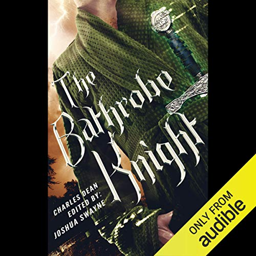 The Bathrobe Knight: Volume 1 cover art