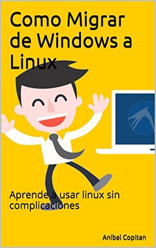 Como Migrar de Windows a Linux