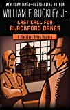 Last Call for Blackford Oakes (The Blackford Oakes Mysteries Book 11)
