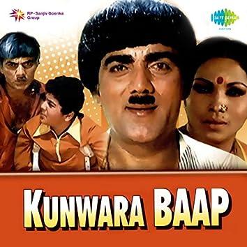 Kunwara Baap (Original Motion Picture Soundtrack)