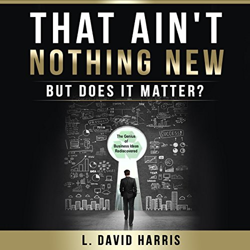 Couverture de That Ain't Nothing New: But Does It Matter?