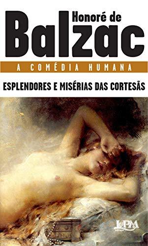 Esplendores e misérias das cortesãs (A comédia humana)