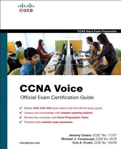 CCNA Voice Official Exam Certification Guide (640-460 IIUC) (Official Cert Guide) (English Edition)
