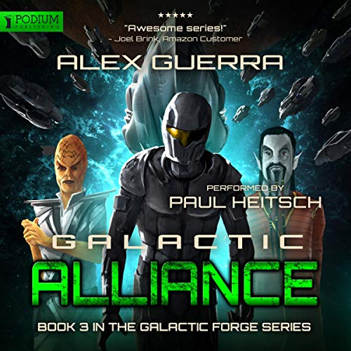 Galactic Alliance                   By:                                                                                                                                 Alex Guerra                               Narrated by:                                                                                                                                 Paul Heitsch                      Length: 7 hrs and 2 mins     39 ratings     Overall 4.7