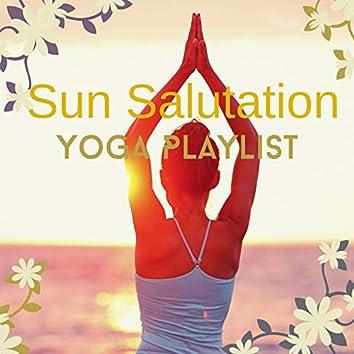 Sun Salutation Yoga Playlist: Morning Yoga Surya Namaskara Relaxing Music