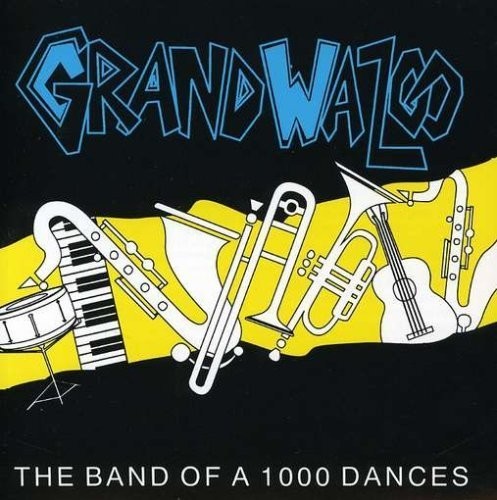 Band of 1000 Dances by Grand Wazoo