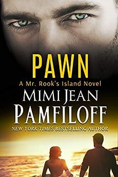 PAWN (Mr. Rook's Island Book 2) by [Mimi Jean Pamfiloff]